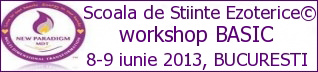 Workshop Basic - Scoala de stiinte ezoterice